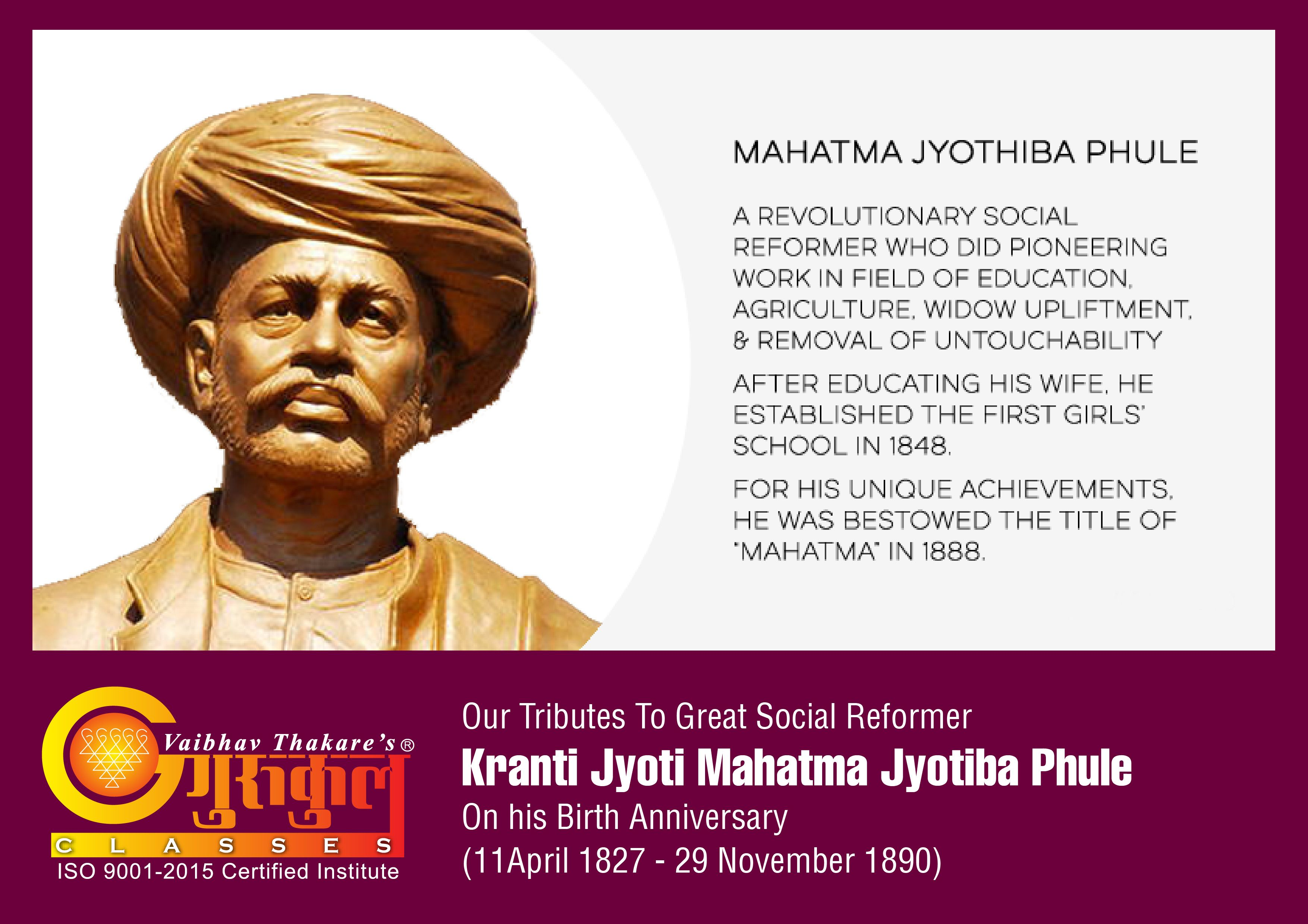 Gurukulscienceclasses Our Tributes To Great Social Reformer Kranti Jyoti Mahatma Jyotiba Phule On His Birth Anniversary 1 Revolutionaries Reformers Education