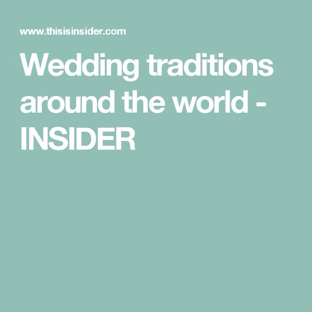 Wedding traditions around the world - INSIDER