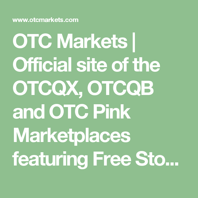 Otc Quotes Stunning Otc Markets  Official Site Of The Otcqx Otcqb And Otc Pink