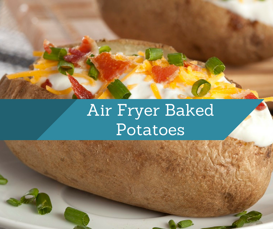 Air FryerBaked Potatoes (Potato) Air fryer baked potato