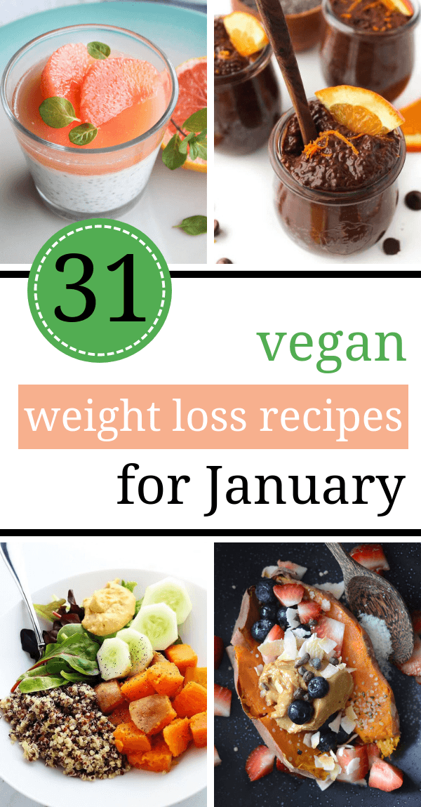 31 Vegan Clean Eating Weight Loss Recipes For January