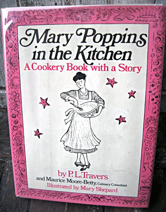 Vintage Cookbook Mary Poppins In The Kitchen P L Travers Etsy Vintage Cookbooks Mary Poppins My Cookbook
