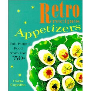 Retro recipes appetizers fab finger food from the 50s recipe book retro recipes appetizers fab finger food from the 50s recipe book forumfinder Images