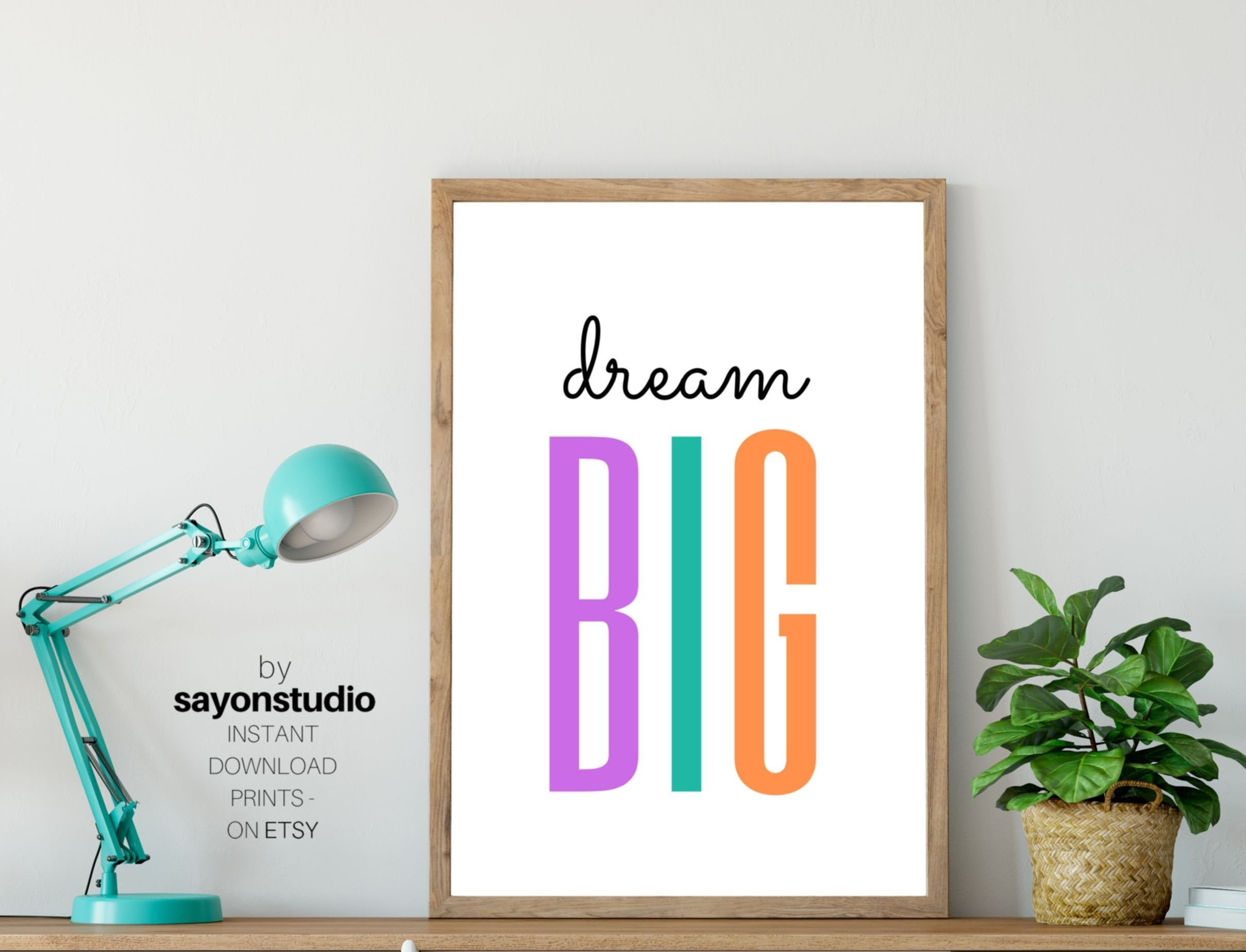 Dream Big Printable Artcolorful Quotepositive Affirmation Etsy Positive Wall Art Positive Affirmations For Kids Positive Walls