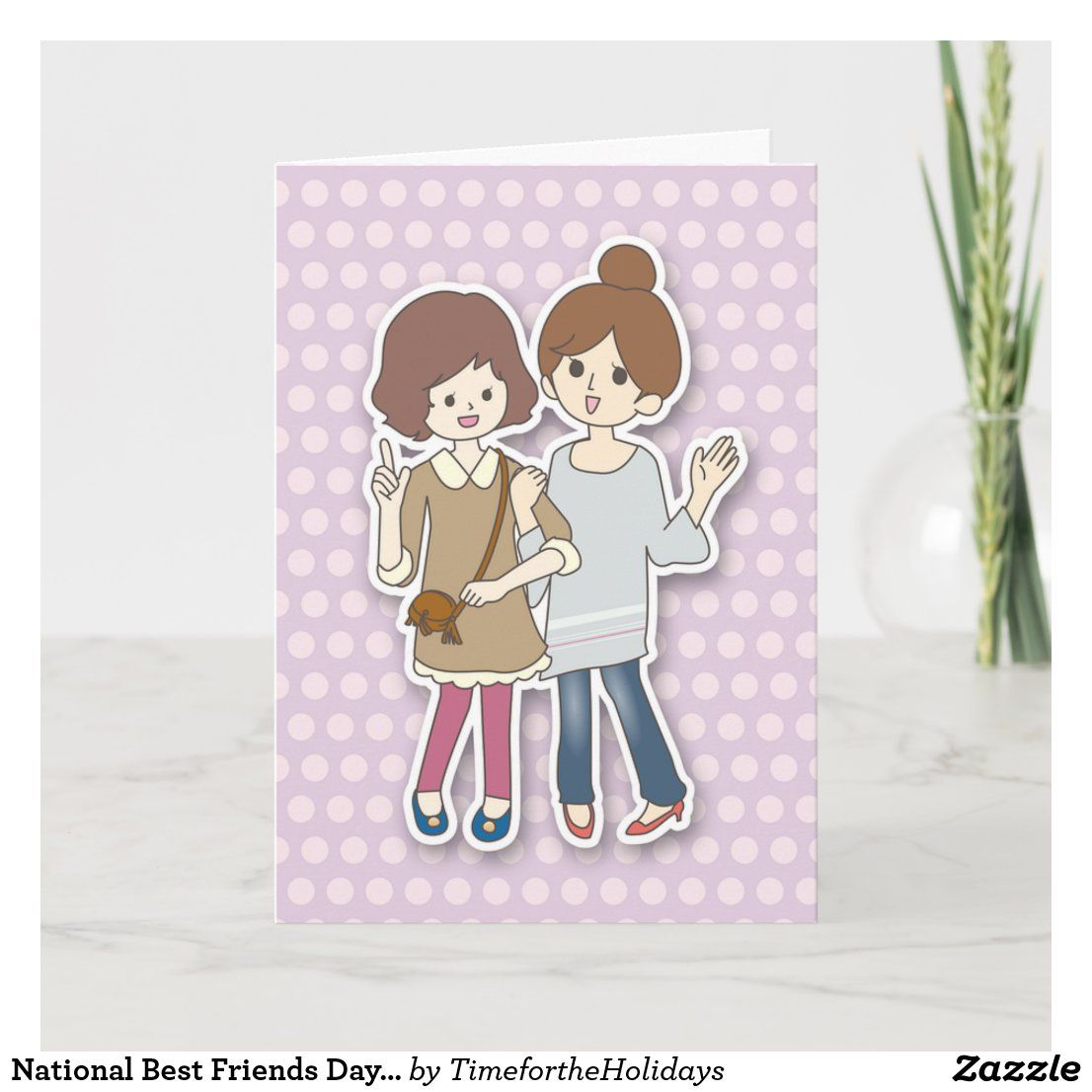 National Best Friends Day August 15th Card Zazzle Com In 2020 Best Friend Day National Best Friend Day Best Friend Cards
