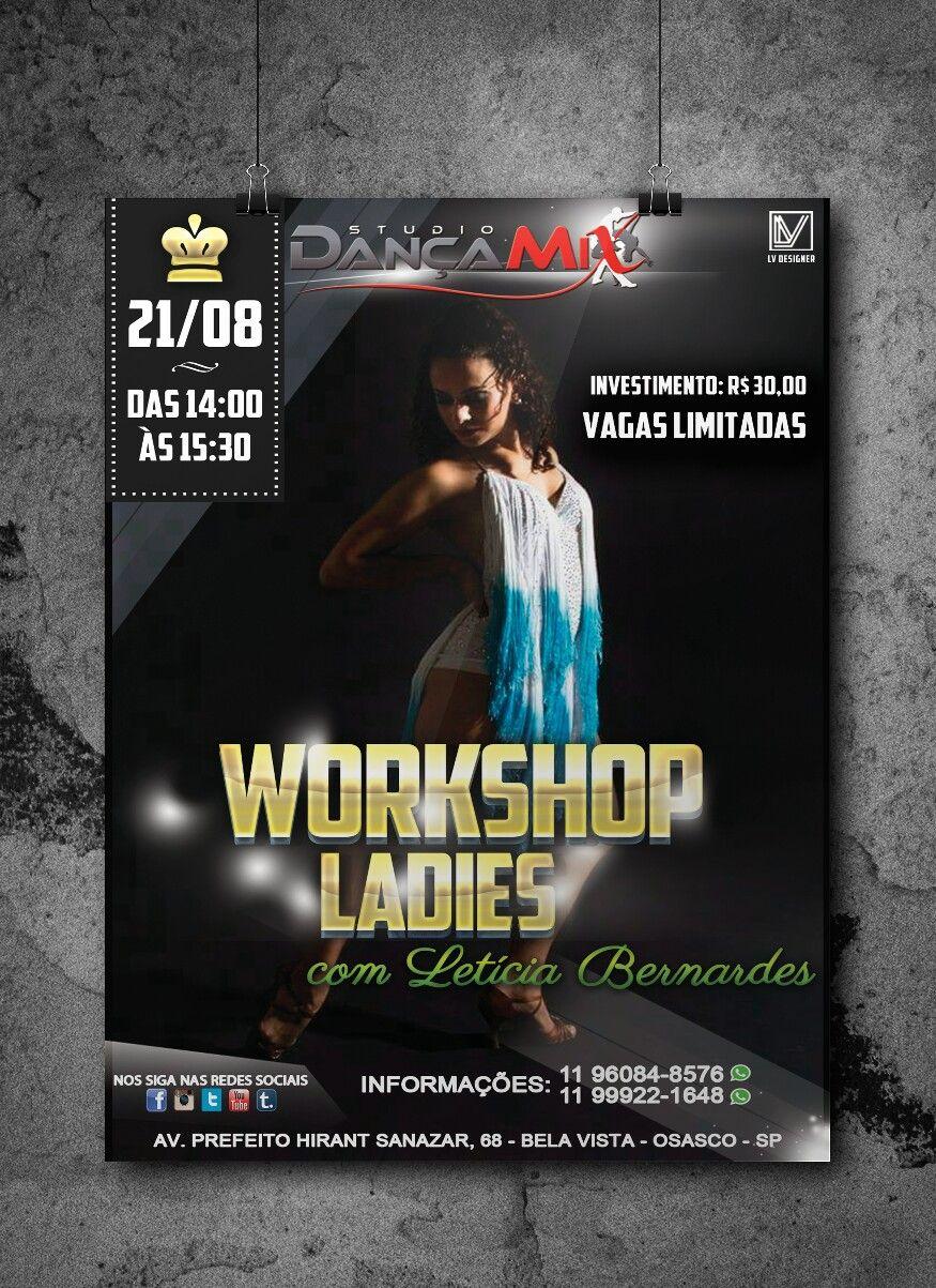Flyer criado para divulgação em mídias sociais, do Workshop de Ladies realizado no StudioDançaMix.