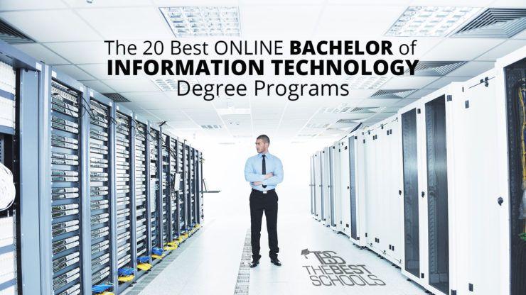 Best Online Bachelor S In Information Technology Degree Program Information Technology Business Management Degree