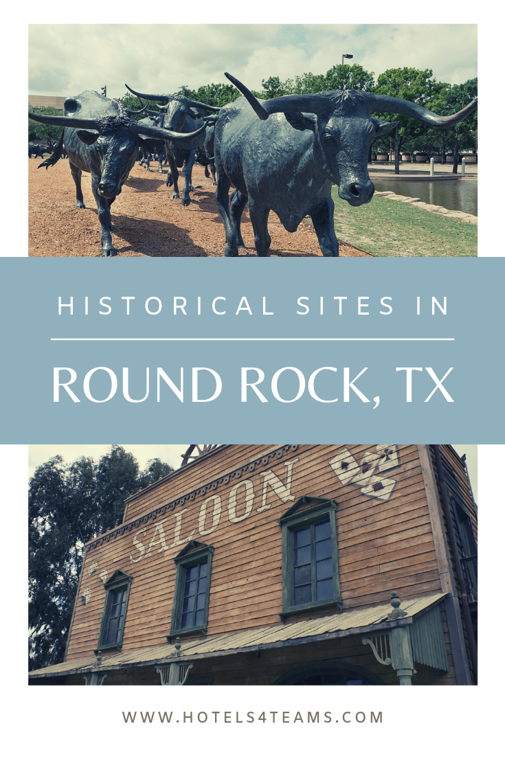 Historic Sites in Round Rock, TX Historical sites