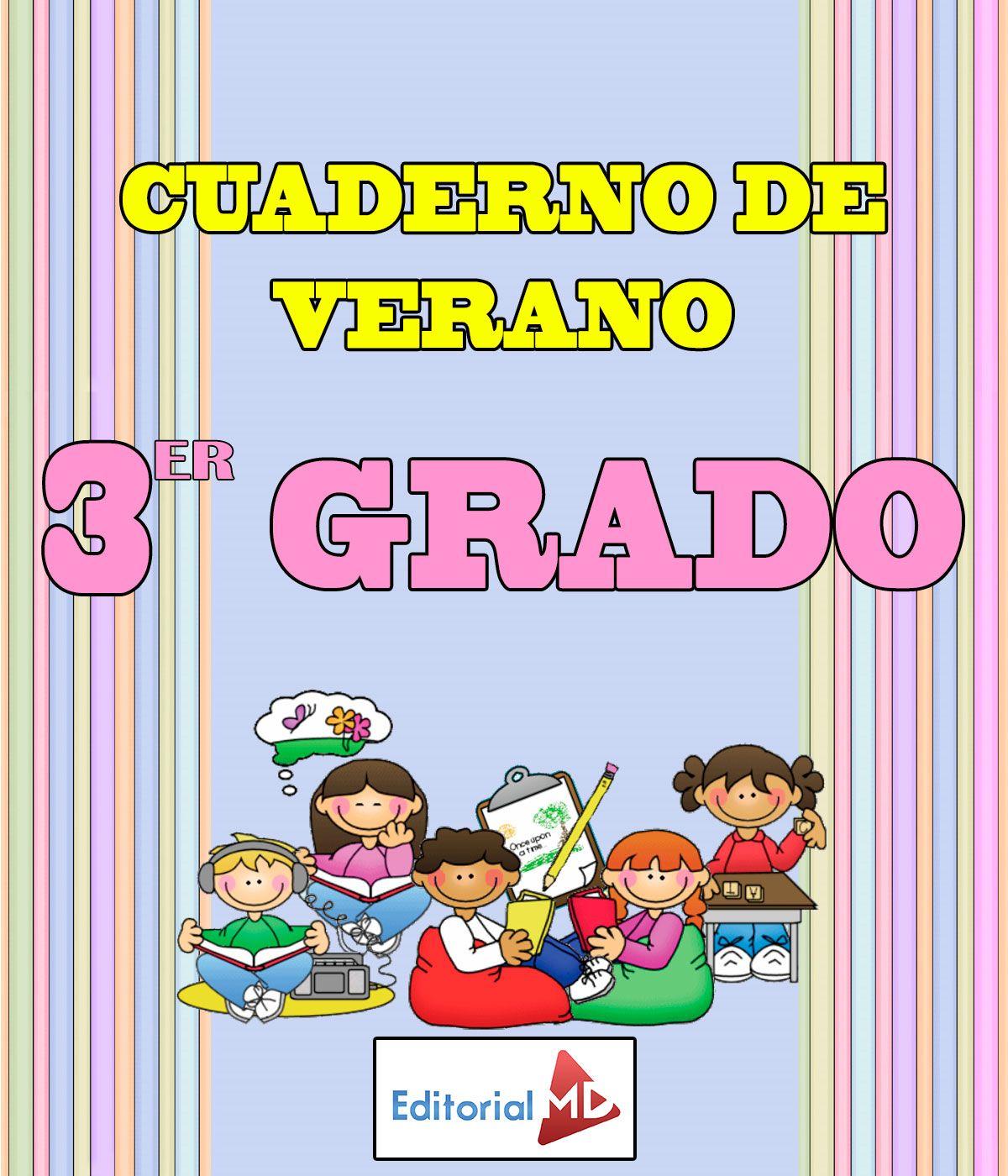 ▻ Cuaderno de Verano para Imprimir Tercer Grado ◅ Cuadernillos de repaso,  Excelente material de rep… | Libros de tercer grado, Tercer grado, Lectura  de tercer grado