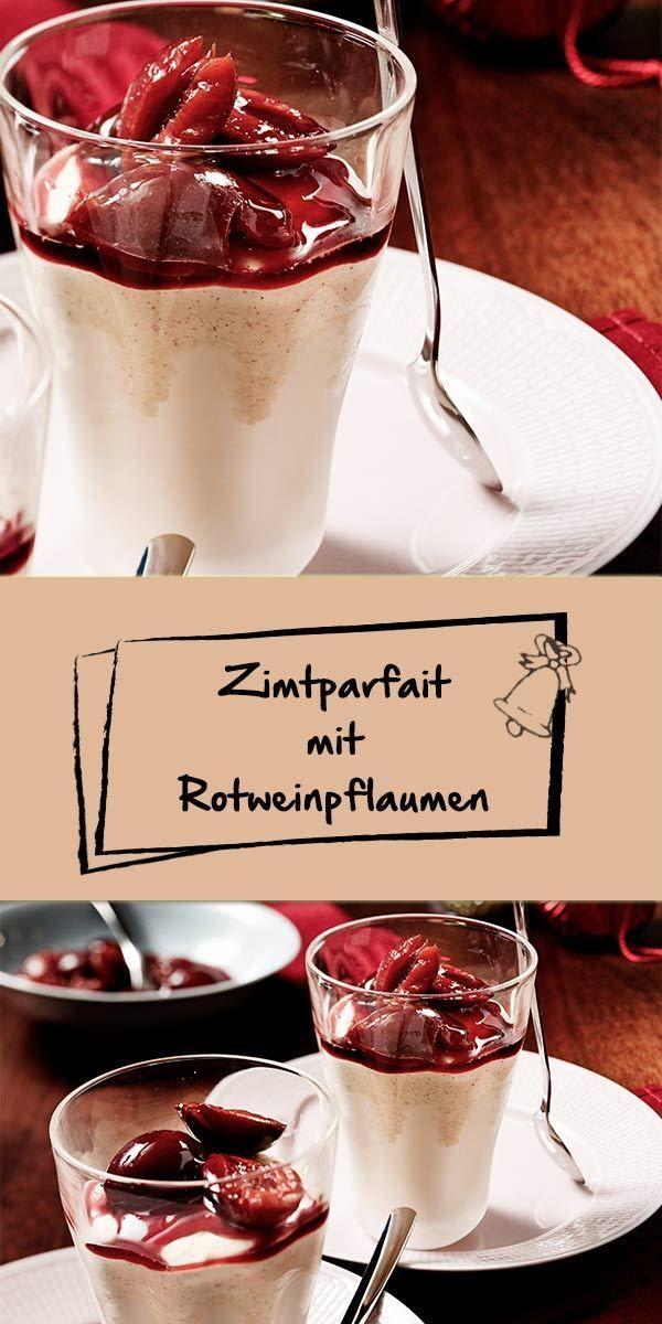 Zimtparfait mit Rotweinpflaumen #dessertrecipes