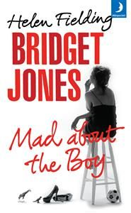 Bridget Jones. Mad about the boy - Helen Fielding