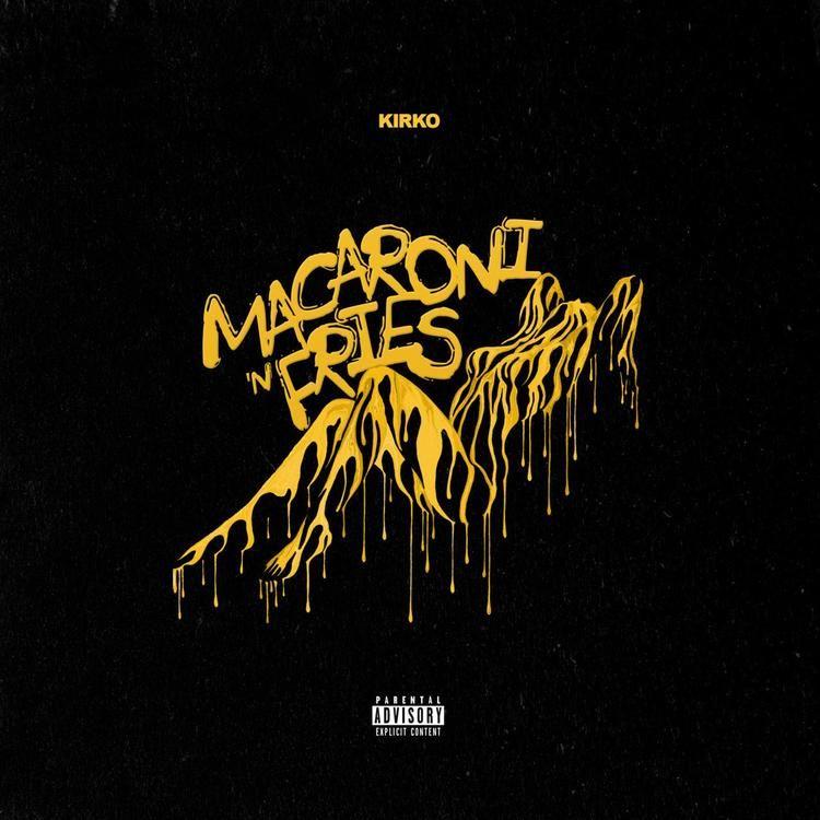 Kirko Bangz Macaroni N Fries [download or Stream MP3