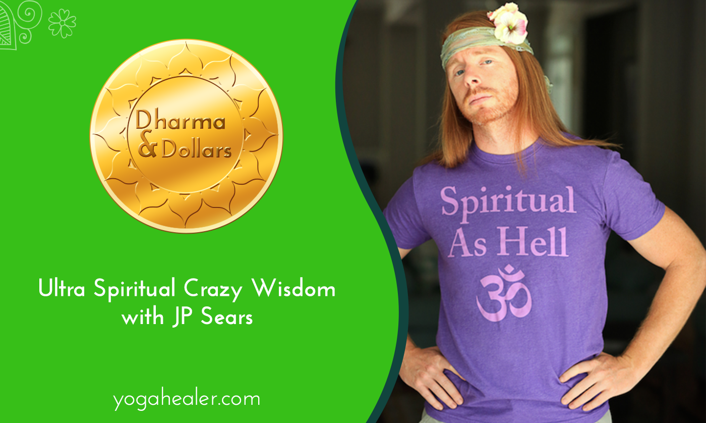 JP Sears has given New Agers a chance to see themselves in the mirror and laugh. It reminds me of crazy wisdom - using humor