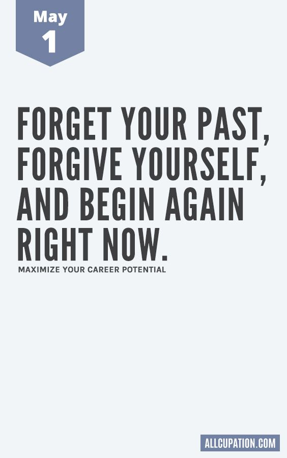 Daily Inspiration (May 1): Forget your past, forgive yourself