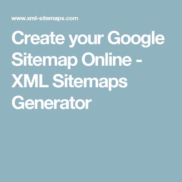 create your google sitemap online xml sitemaps generator website