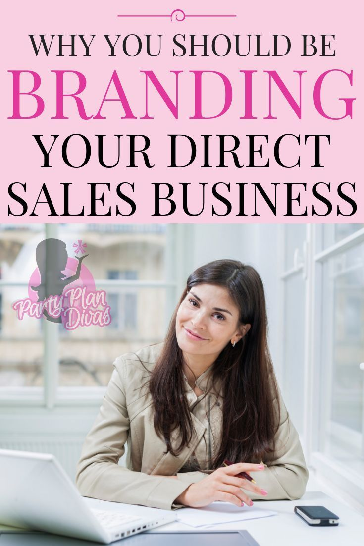 Branding Strategies for Your Direct Sales Business is part of Direct sales business, Direct sales, Network marketing strategies, Party plan divas, Network marketing business, Successful home business - Looking for ways to stand out from the crowd  Here are tips for Branding Your Direct Sales Business  and why you should!