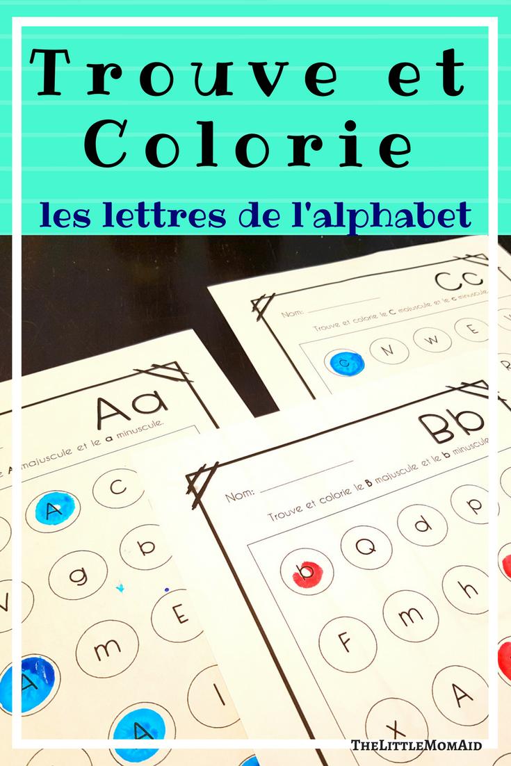 Trouve et Colorie Les Lettres de L\'Alphabet
