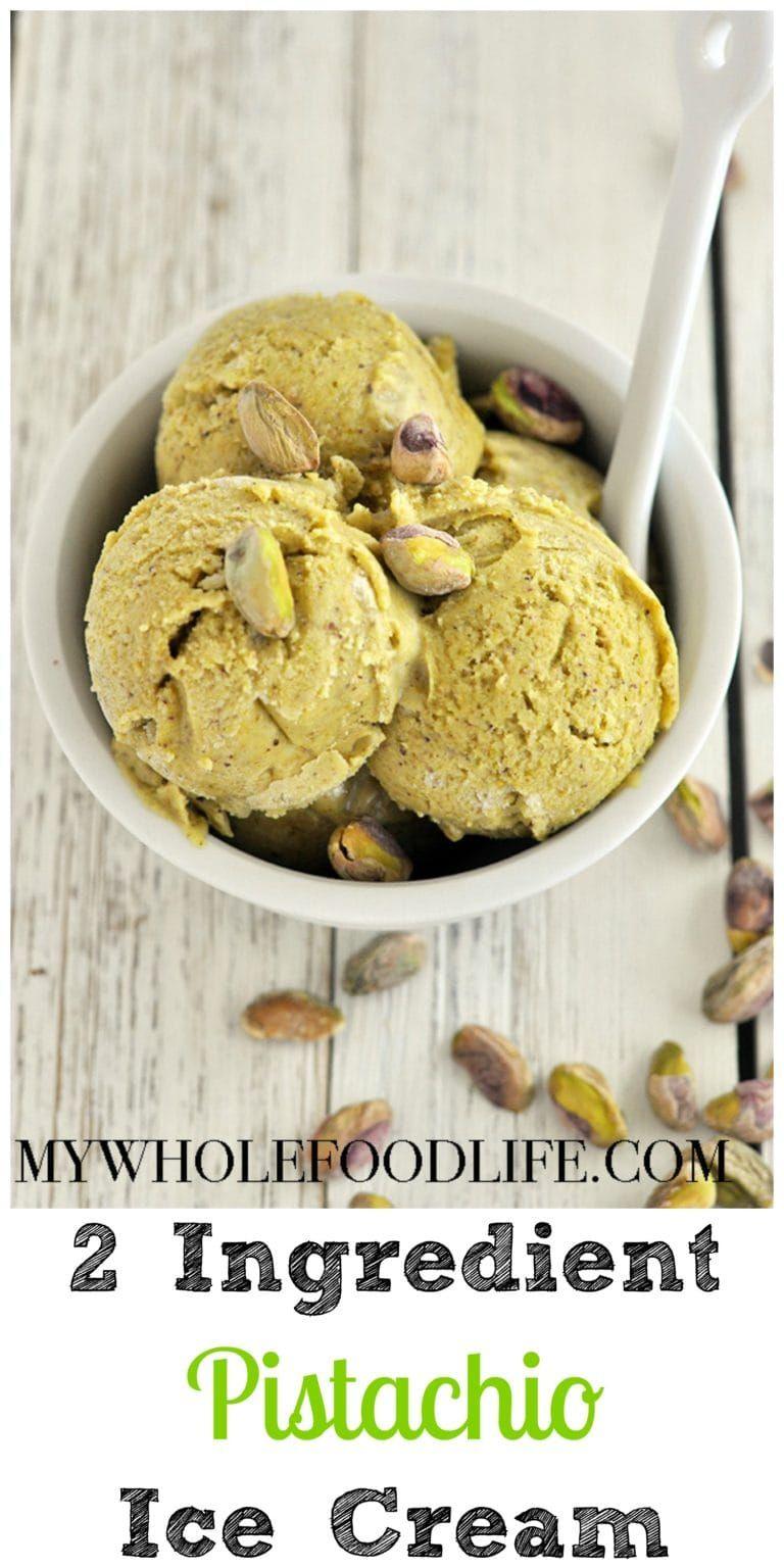2 Ingredient Pistachio Ice Cream (Vegan) - My Whole Food Life