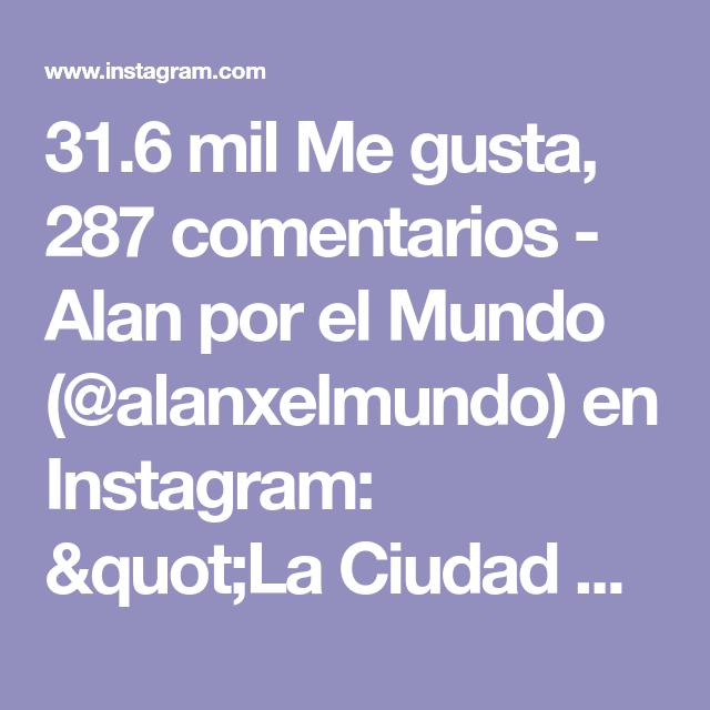 31 6 Mil Me Gusta 287 Comentarios Alan Por El Mundo Alanxelmundo En Instagram Quot La Ciudad Eterna Vista Desde El Castillo Sant Angelo Axm Axmitalia