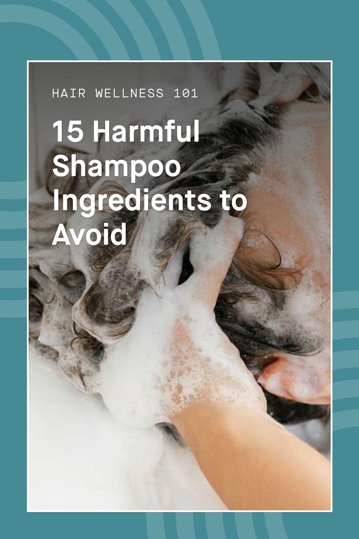 15 Harmful Shampoo Ingredients to Avoid Homemade hair