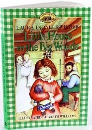 Little House in the Big Woods by Laura Ingalls Wilder.  I love this entire series.
