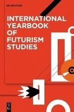International Yearbook of Futurism Studies