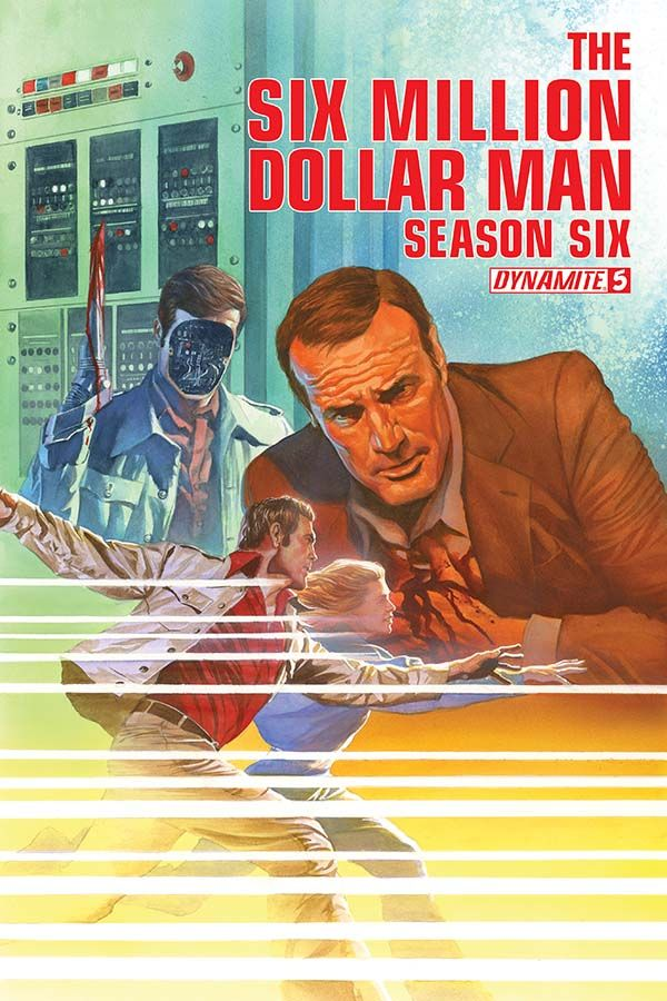 The Six Million Dollar Man Season 6 5 Alex Ross Bionic Woman Classic Comic Books