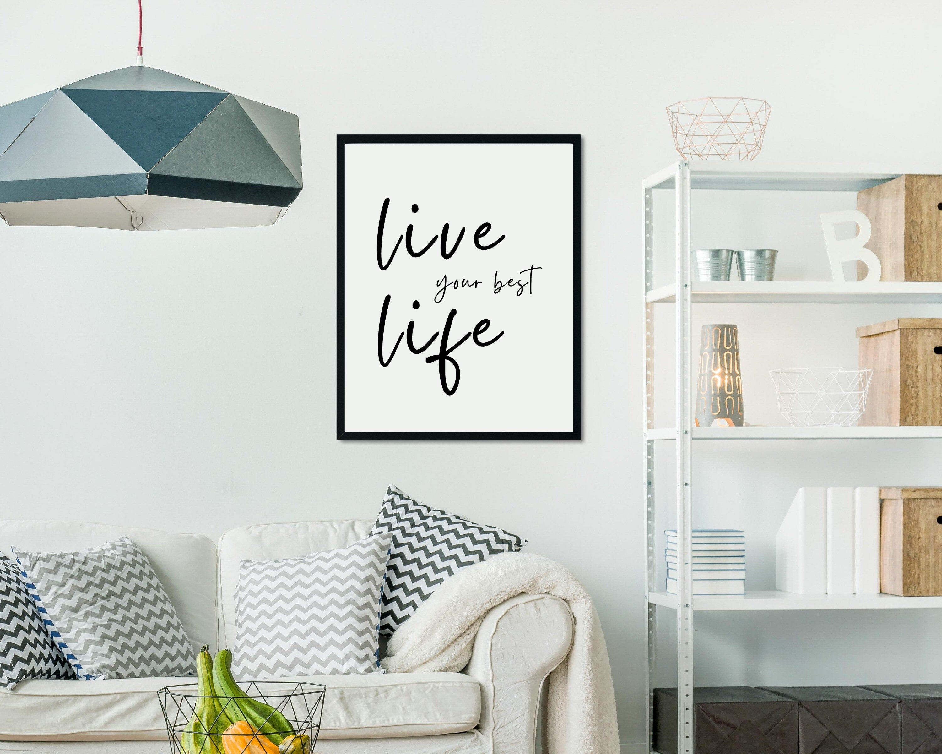 Live your best life print Quotes about life Daily Quote   Etsy