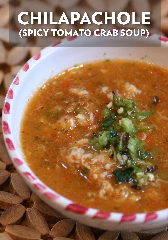 Chilapachole Spicy Tomato Crab Soup Recipe Fish Recipes Healthy Crab Soup Fish Recipes
