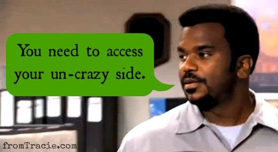 Darryl From The Office Quote Access Your Un-crazy Side