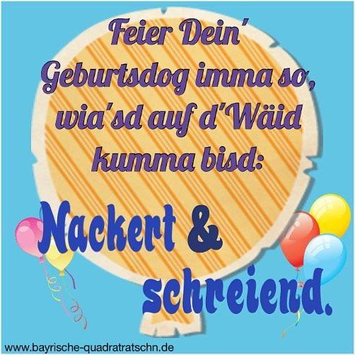 Images About Bayerischespruche Tag On Instagram Geburtstag Wunsche Lustige Geburtstagsspruche Spruche Zum Geburtstag