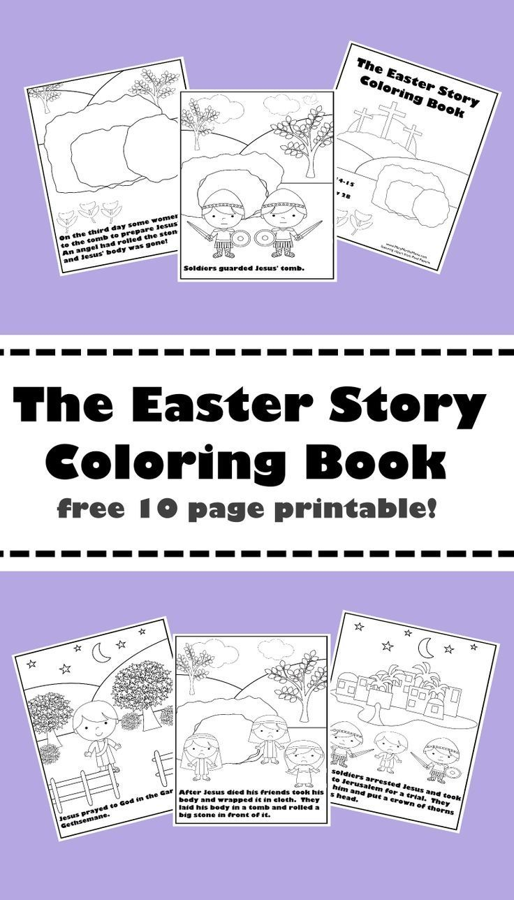 The Easter Story Coloring Book Free printable 10 page coloring book Each page  The Easter Story Coloring Book Free printable 10 page coloring book Each page features a sc...