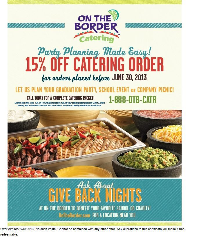 on the border 15 off catering printable coupon rql catering