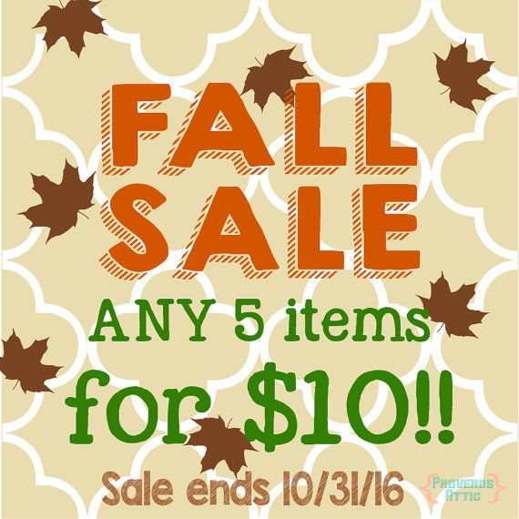 Fall Sale Any 5 Items For 10 Bucks Svg Png Dxf By Proverbsattic Autumn Sales 10 Things Etsy