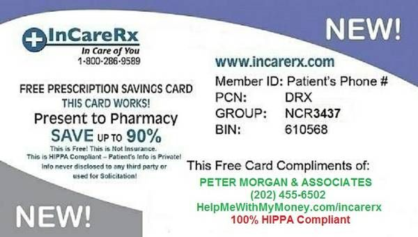 Get 10% - 90% off your RX. For more info call 202-455-6502.