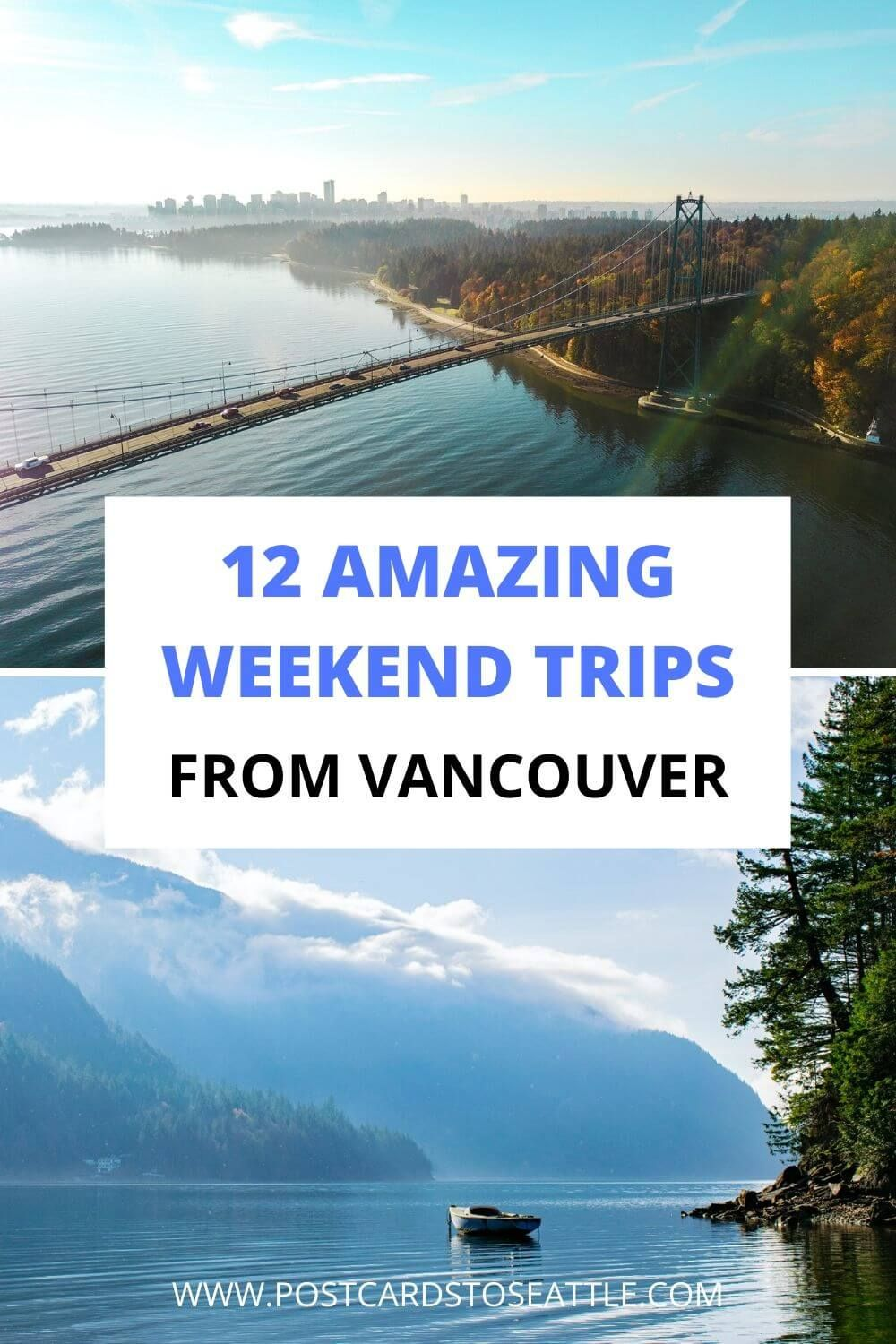 12 Amazing Weekend Getaways From Vancouver Bc To Book In 2020 Canada Travel Vancouver Vacation Canada Travel Guide