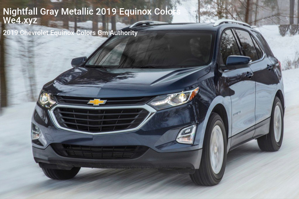 Nightfall Gray Metallic 2019 Equinox Colors Chevrolet Equinox