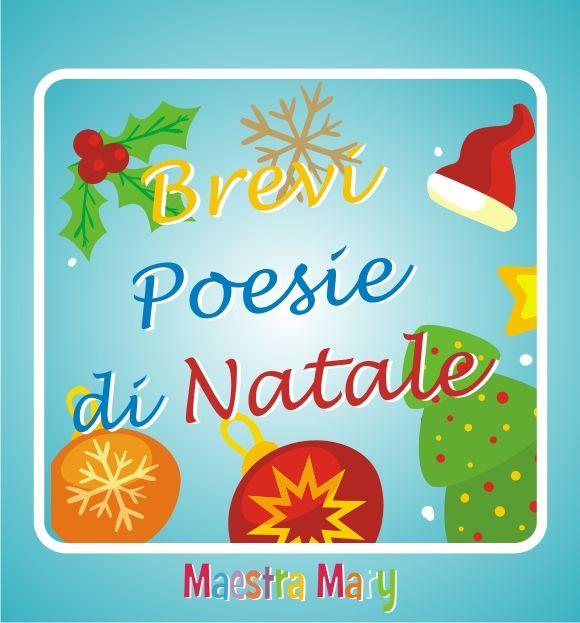Poesie Di Natale Brevi.Brevi Poesie Di Natale Per Bambini Natale Christmas A Christmas