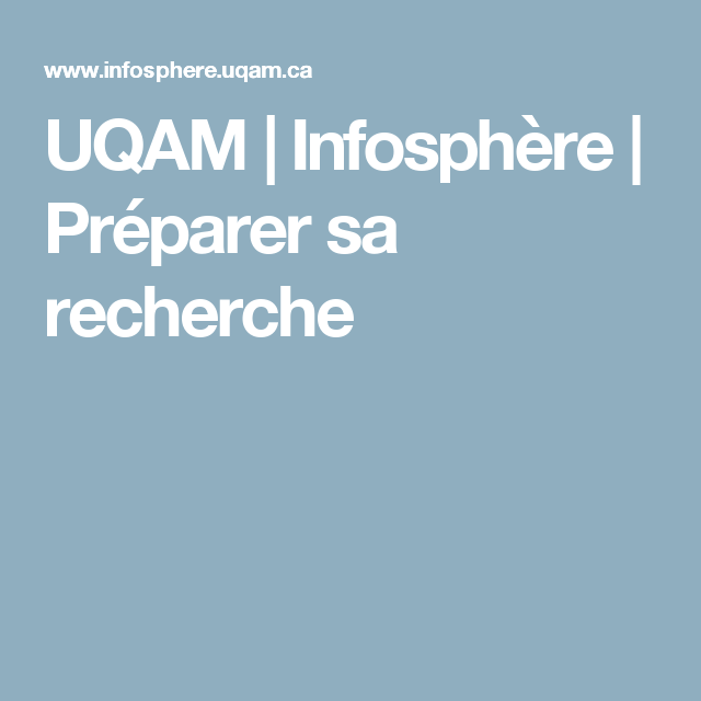 UQAM | Infosphère | Préparer sa recherche