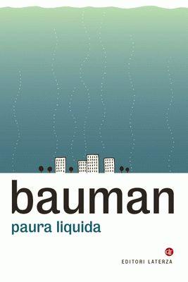 Zygmunt Bauman Liquid Fear Valores Humanos Pensamientos Y