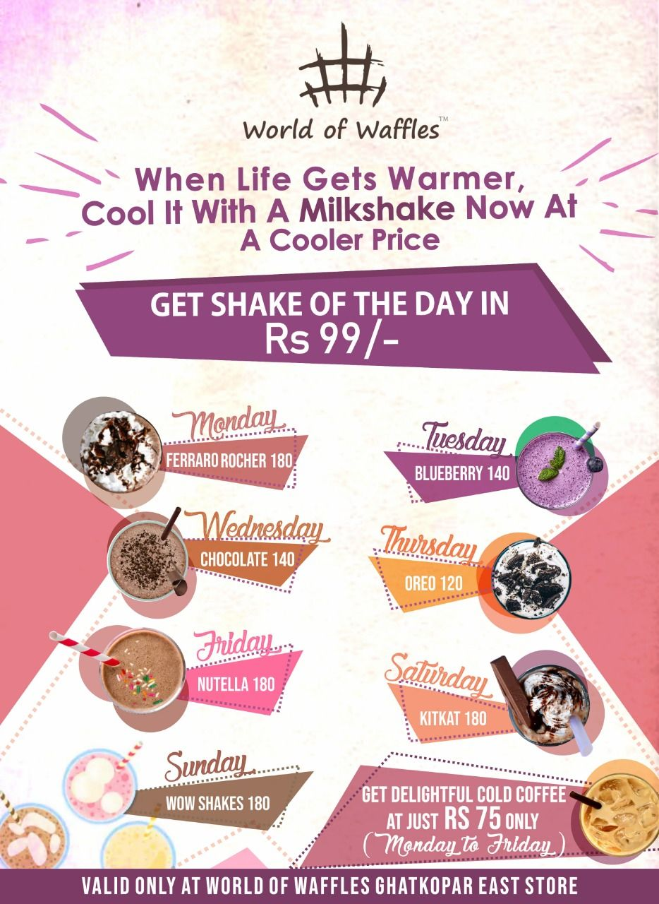 Shake off the summer heat with a cool Milkshake available at a cooler price! Yes, grab our 'Shake of the Day' for only INR 99, by walking in to our Ghatkopar outlet at the famous Khau Galli and get refreshed this summer.