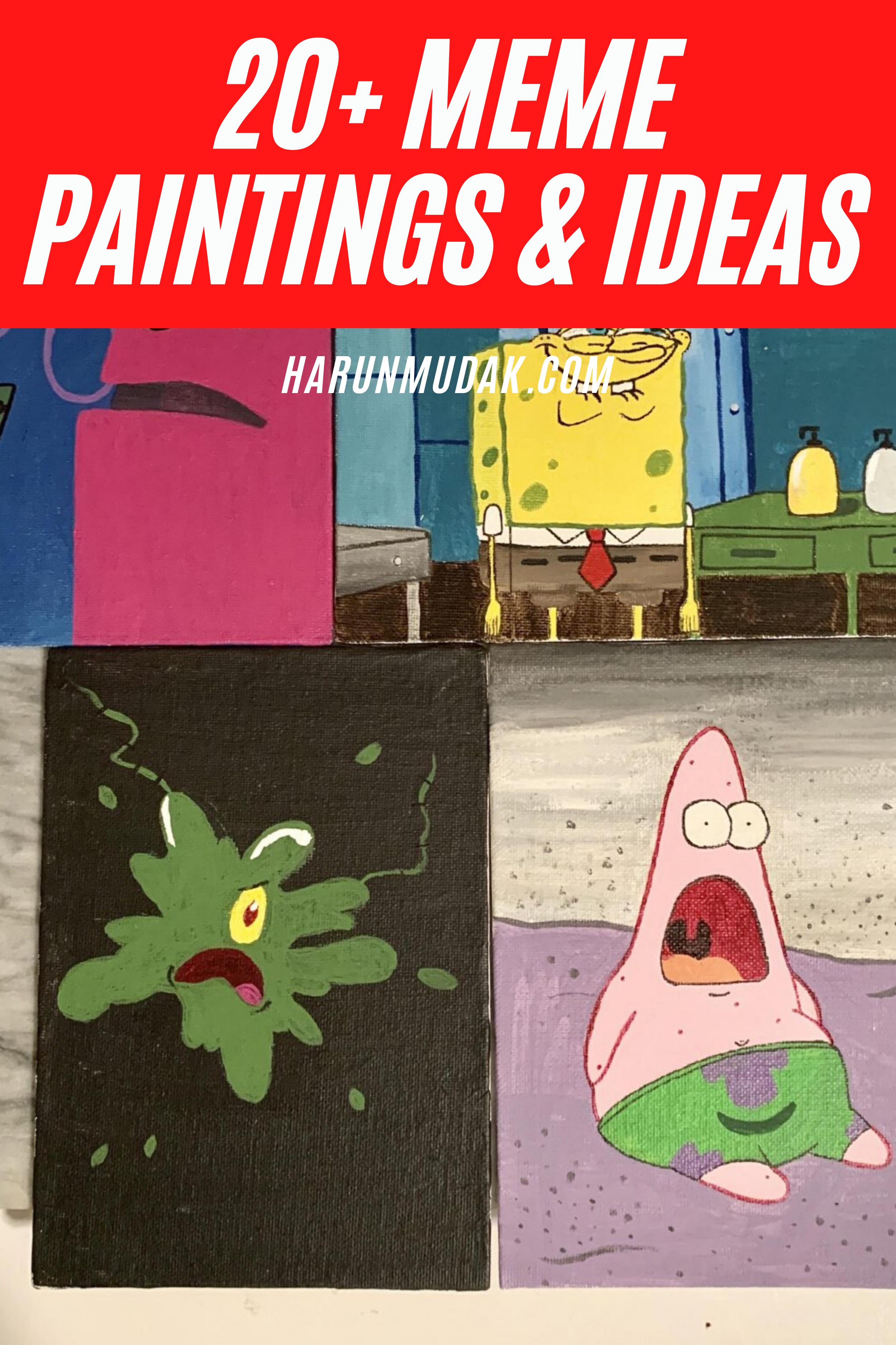 10 Meme Painting Ideas Painting Memes Canvas