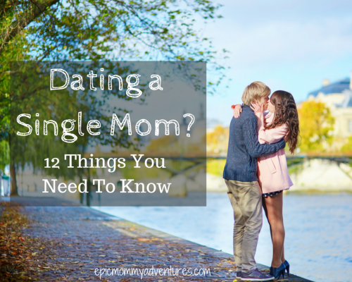dating a single mother advice
