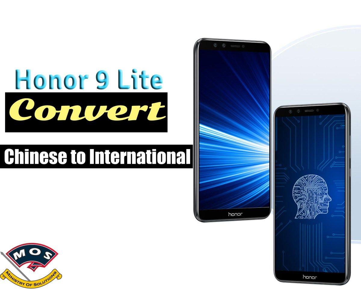 Honor 9 Lite Rebrand (Convert Chinese to International)(LLD-AL00