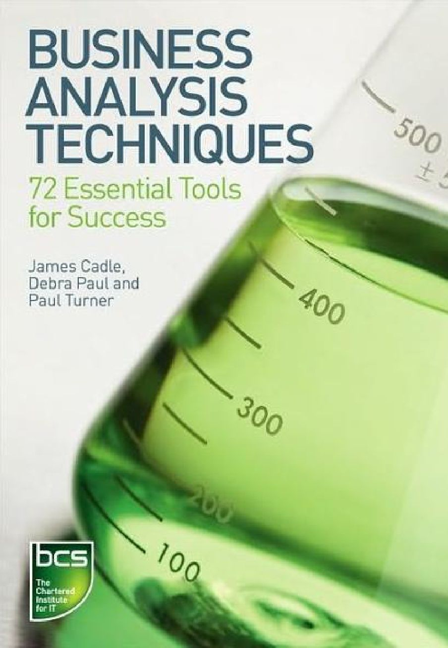 Free download - Business Analysis Techniques: 72 Essential Tools for