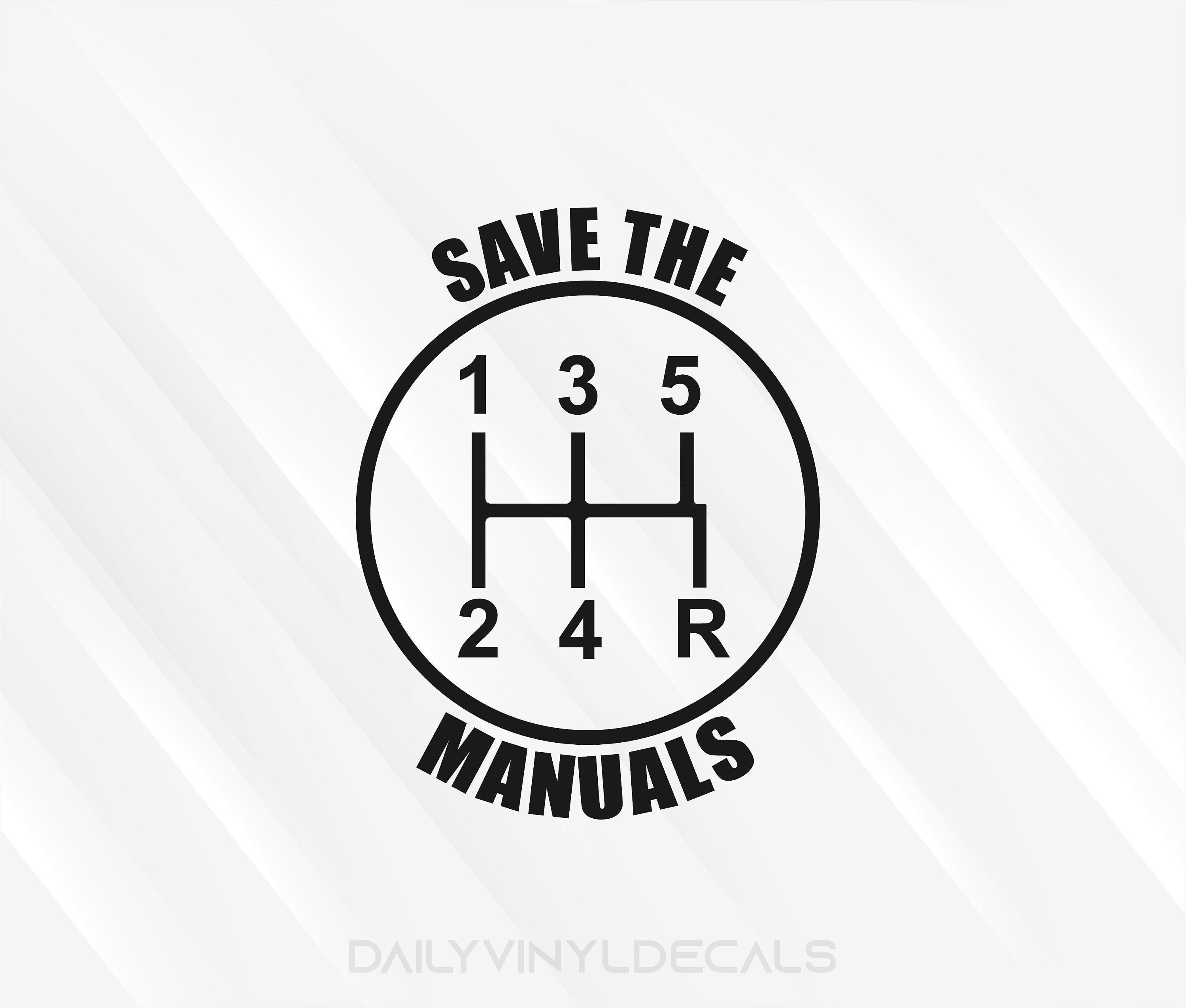 Save the manuals 5 Speed Gear Shift Decal 5 Speed Diagram