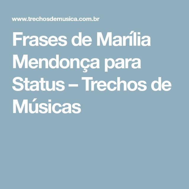 Frases De Marília Mendonça Para Status Trechos De Músicas Inspiração