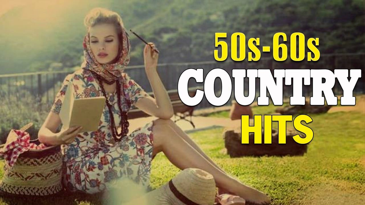 Best Classic Country Songs Of 50s 60s - Top 50 Country Songs Of 50s ...
