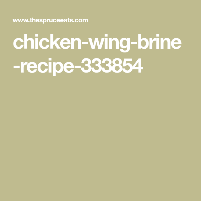 Chicken-wing-brine-recipe-333854