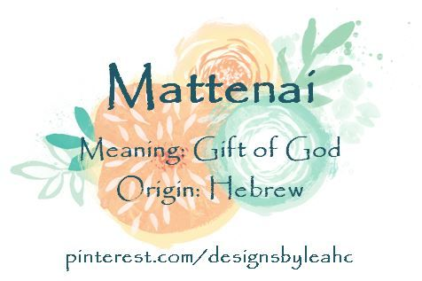 Baby Boy Name Mattenai Meaning Gift Of God Origin Hebrew
